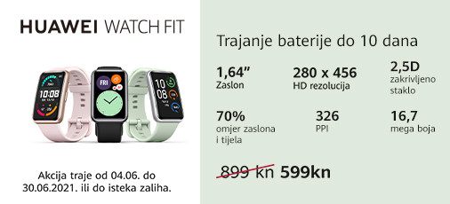 huawei watch fit akcija lipanj 2021